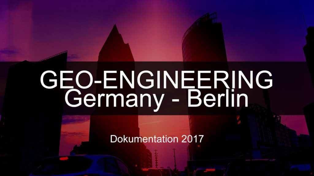Geo-Engineering Dokumentation 2017 – Die große Klimalüge ( Chemtrails / Germany – Berlin )