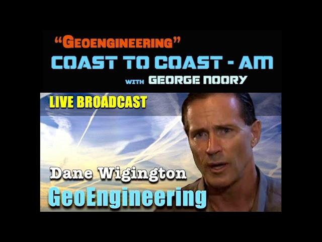 GEOENGINEERING NIGHTMARE  – DANE WIGINGTON