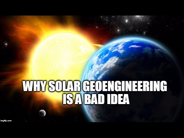 REVEALED: We Are Indeed Solar Geoengineering & It's A Bad Idea