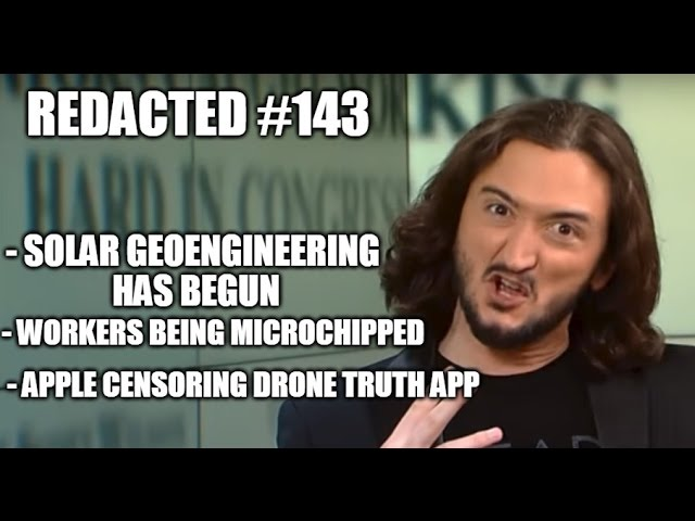 [143] Workers Being Microchipped, Geoengineering Begins, & Apple Fights The Truth