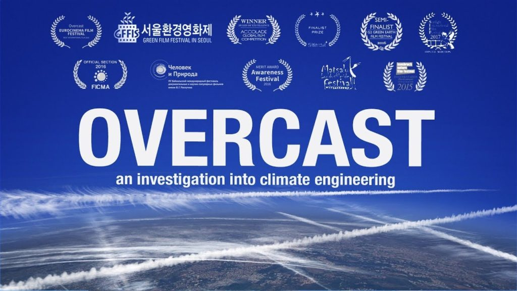New 2018 Climate GeoEngineering Chemtrails Documentary 'OVERCAST'