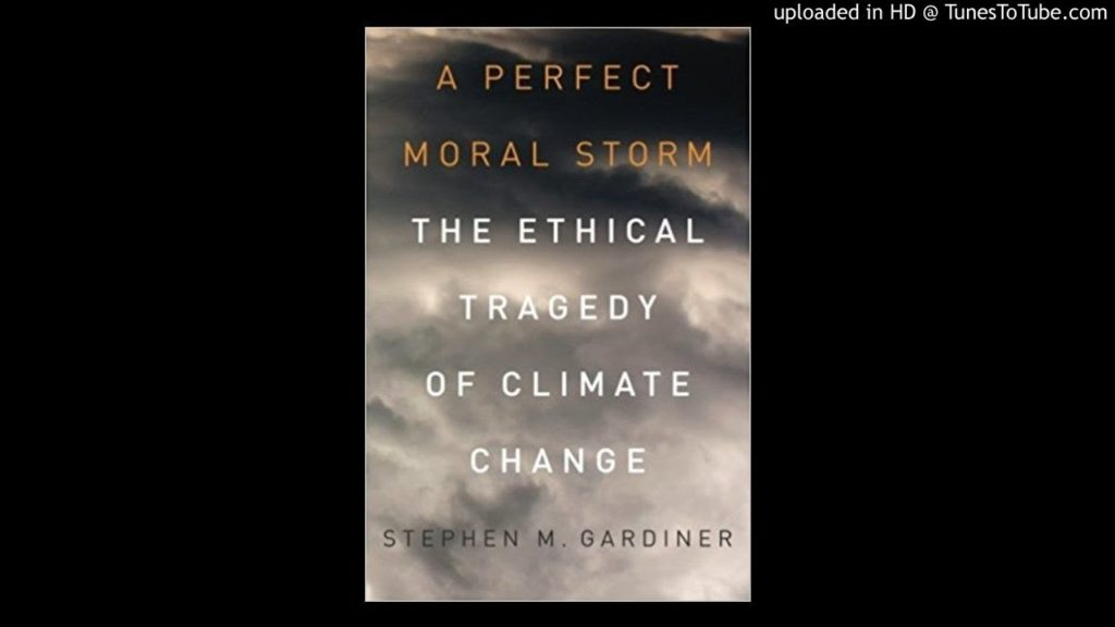 The Philosopher's Zone – Climate change, geoengineering and the perfect moral storm