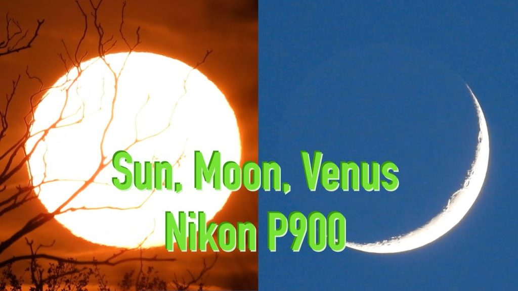 Nikon P900 UK Sun, Moon & Venus – Great Wide Angle + Zoom! Geoengineering – Chemtrails? Contrails?