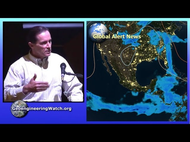 Geoengineering Watch Global Alert News, May 19, 2018, #145 ( Dane Wigington )
