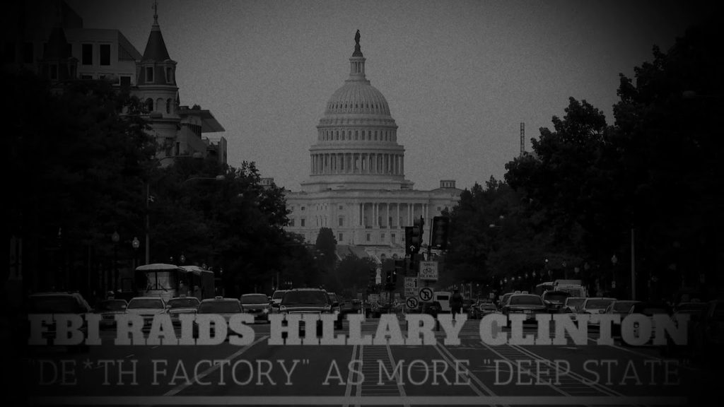 """(Q Anon) FBI Raids Hillary Clinton """".. Factory"""" As More """"Deep State"""" Trump At… Exposed"""