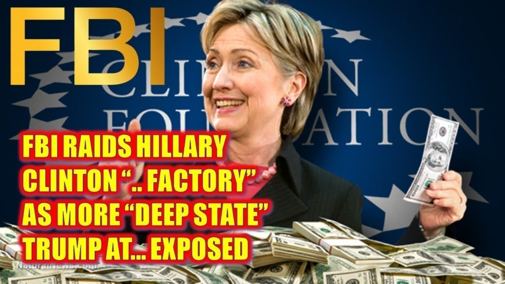 "(Q Anon ) URGENT🔴FBI Raids Hillary Clinton "".Factory"" As More ""Deep State"" Trump At..Exposed"