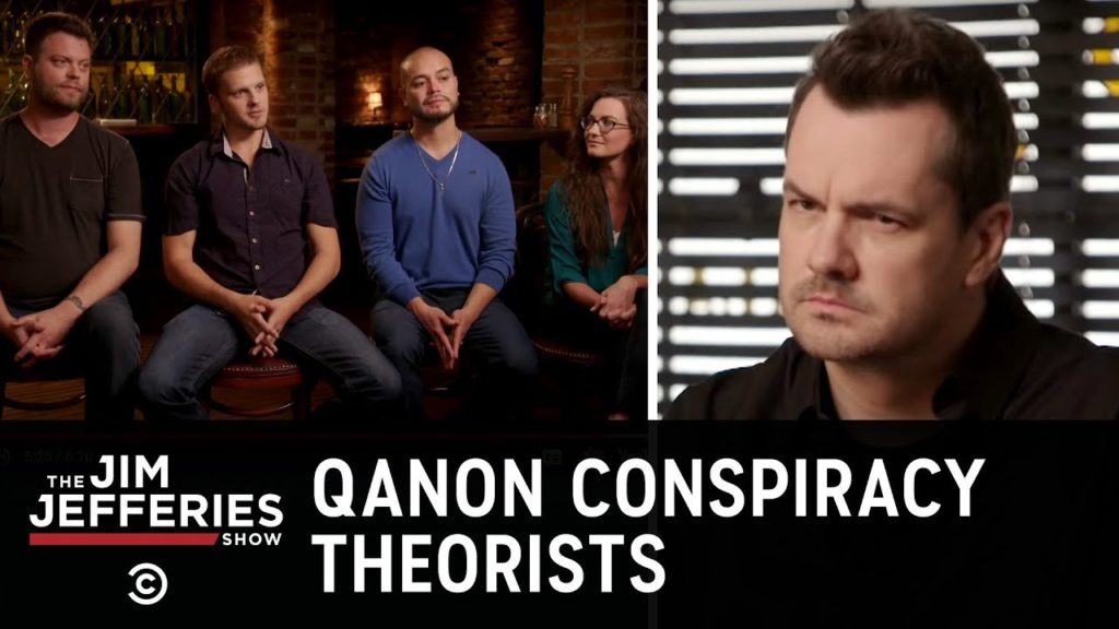 Sitting Down with QAnon Conspiracy Theorists – The Jim Jefferies Show