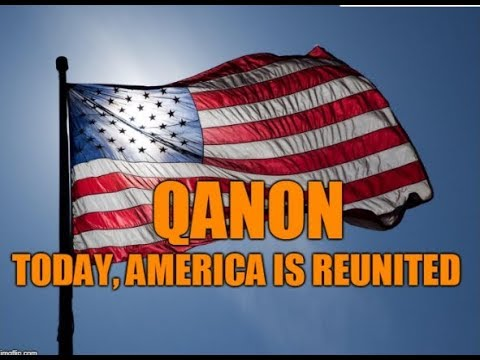 "Q Anon –  "" Today America Is Reunited """