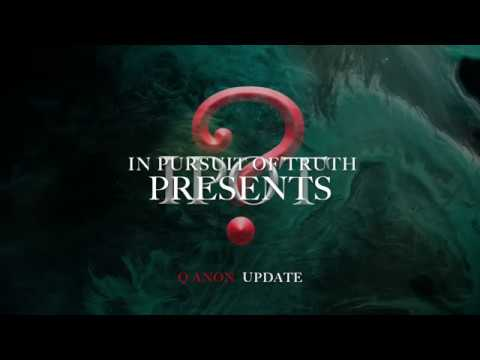 Q Anon – There was a Time – In Pursuit of Truth Presents – 9.9.18