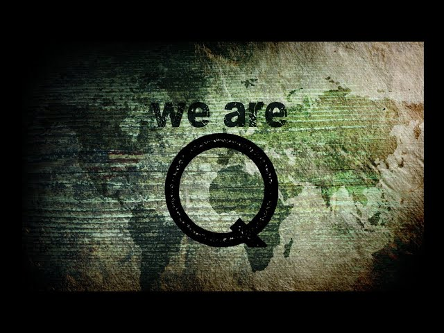 Q anon- We Are Q !!!