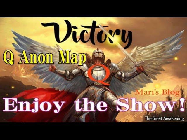 Q Anon Map   Enjoy the Show!(ショーを楽しんでください)