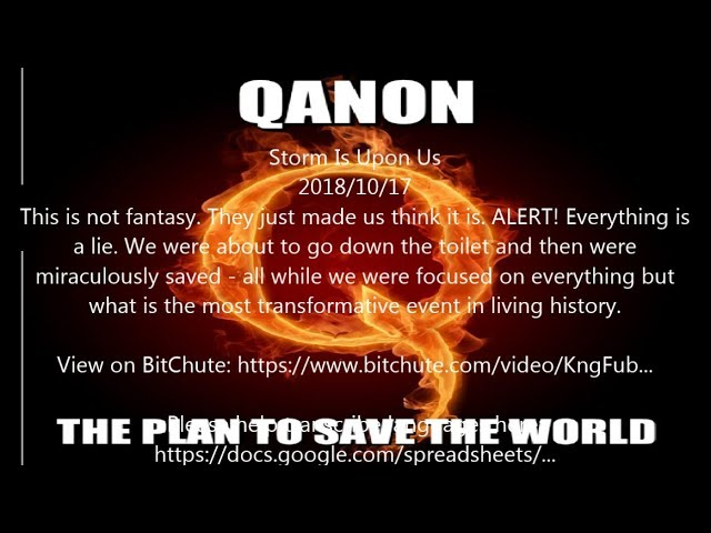 Qanon 2018-10 -WE ARE  THE PLAN (こちらは旧Ver.です!)新バージョンを御覧ください。説明欄の冒頭に、新しいVer.のURLがあります。
