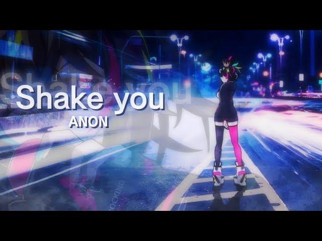 ANON – Shake you