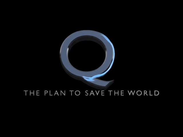 We are Q. The plan to save the world.