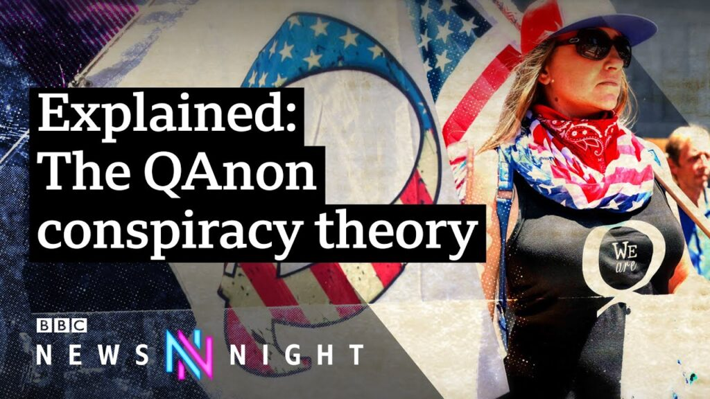 QAnon: The conspiracy theory spreading fake news – BBC Newsnight